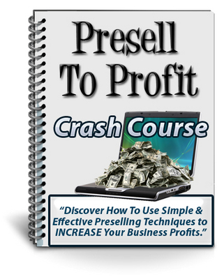 Product picture *must have*Presell to Profit with PLR